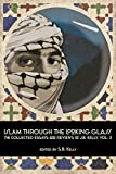 img - for Islam Through the Looking Glass: The Collected Essays and Reviews of J. B. Kelly, Vol. 3 book / textbook / text book