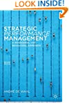 Strategic Performance Management: A M...