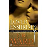 "Lover Enshrined: A Novel of The Black Dagger Brotherhoodvon ""J.R. Ward"""