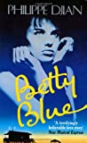 Image of Betty Blue (Abacus Books)