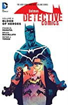 Batman: Detective Comics (2011-) Vol. 8: Blood Of Heroes