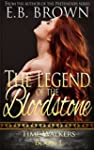 The Legend of the Bloodstone (Time Wa...
