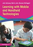 img - for Learning with Mobile and Handheld Technologies book / textbook / text book