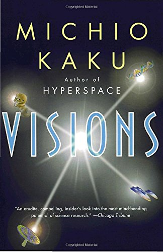 visions-how-science-will-revolutionize-the-21st-century