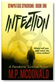 Infection: Sympatico Syndrome (Volume 1)