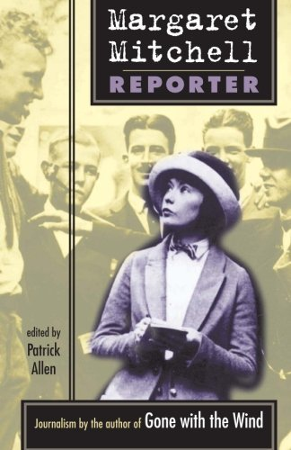 Margaret Mitchell: Reporter