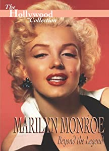 The Hollywood Collection - Marilyn Monroe: Beyond the Legend