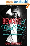 Beware of Bad Boy (English Edition)