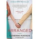 Arranged: A Novel ~ Catherine McKenzie