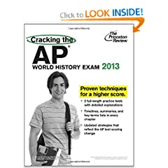 Cracking the AP World History Exam, 2013 Edition (College Test Preparation) by Princeton Review