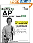 Cracking the AP World History Exam, 2...