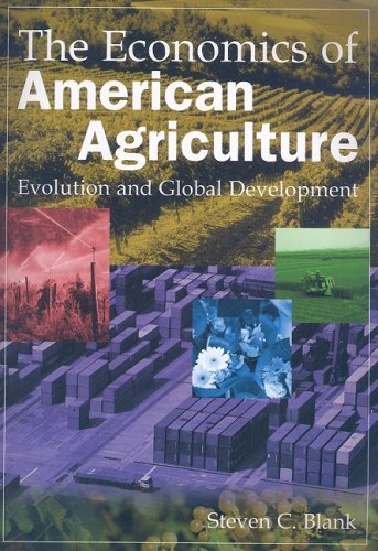The Economics of American Agriculture: Evolution and...