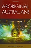 img - for Aboriginal Australians (Australian experience) book / textbook / text book