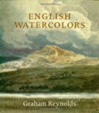 English Watercolors: An Introduction (0941533433) by Reynolds, Graham