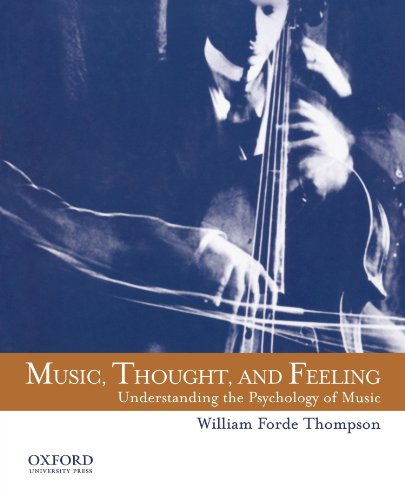 Music, Thought, and Feeling: Understanding the Psychology...