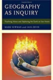 img - for Geography as Inquiry: Teaching About and Exploring the Earth as Our Home book / textbook / text book