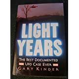 Light Years: An Investigation into the Extraterrestrial Experiences of Eduard Meier ~ Gary Kinder