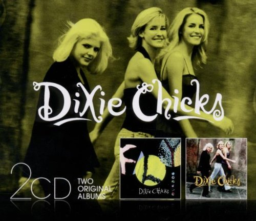 Dixie Chicks - Fly/wide Open Spaces - Zortam Music