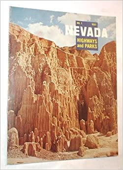nevada highways and parks no 1 1957 volume xvii no 1