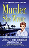 img - for Murder, She Wrote: The Ghost and Mrs. Fletcher book / textbook / text book