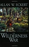 The Wilderness War (Winning of America Series)