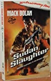 Sudan Slaughter (Mack Bolan)
