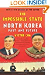 The Impossible State: North Korea Pas...