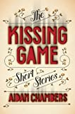 img - for The Kissing Game: Short Stories book / textbook / text book