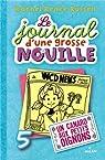 Le journal d'une grosse nouille, tome 5 Un Canard aux petit oignons par Russell