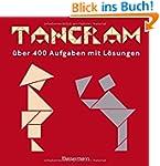 Tangram-Set: �ber 400 Puzzles mit L�s...