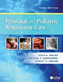 img - for By Brian K. Walsh - Perinatal and Pediatric Respiratory Care, 3e (3rd Edition) (5/18/09) book / textbook / text book