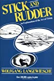 Stick and Rudder - An Explanation of the Art of Flying (0070362408) by Langewiesche, Wolfgang
