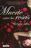Muerte entre las rosas / Rosebush (Spanish Edition)