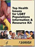 img - for Top Health Issues For LGBT Populations: Information and Resource Kit book / textbook / text book
