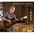 Steven Curtis Chapman Exclusive CD
