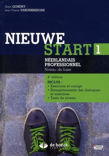 Nieuwe start 1 : Néerlandais professionnel Niveau de base