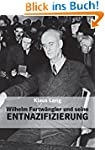 Wilhelm Furtw�ngler und seine Entnazi...