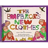 The Emperor's New Clothesby Hans Christian Andersen