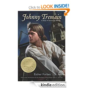 Kindle Book Bargains: Johnny Tremain, by Esther Hoskins Forbes. Publisher: Houghton Mifflin Books for Children; Reprint edition (October 26, 1998)