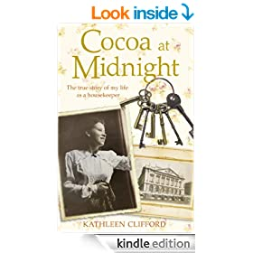 Cocoa at Midnight: The true story of my life as a housekeeper (Lives of Servants Book 4)