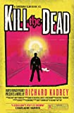 Kill the Dead (Sandman Slim Book 2)