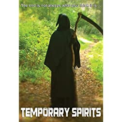 Temporary Spirits