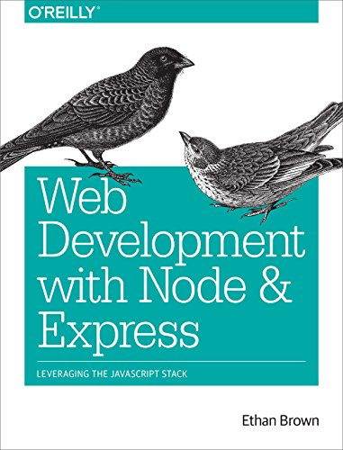 Download Web Development with Node and Express: Leveraging the JavaScript Stack