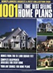 1001 All-Time Best-Selling Home Plans...