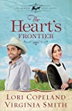 The Hearts Frontier (The Amish of Apple Grove, No. 1)