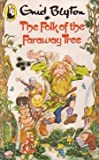 The Folk of the Faraway Tree Enid Blyton