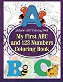 Alphabet ABC Coloring Book My First ABC and 123 Numbers Coloring Book