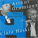 R�cital Haskil / Grumiaux, Mozart, Beethoven, Besan�on 1957