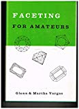 img - for Faceting for Amateurs First Edition book / textbook / text book