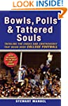 Bowls, Polls, and Tattered Souls: Tac...